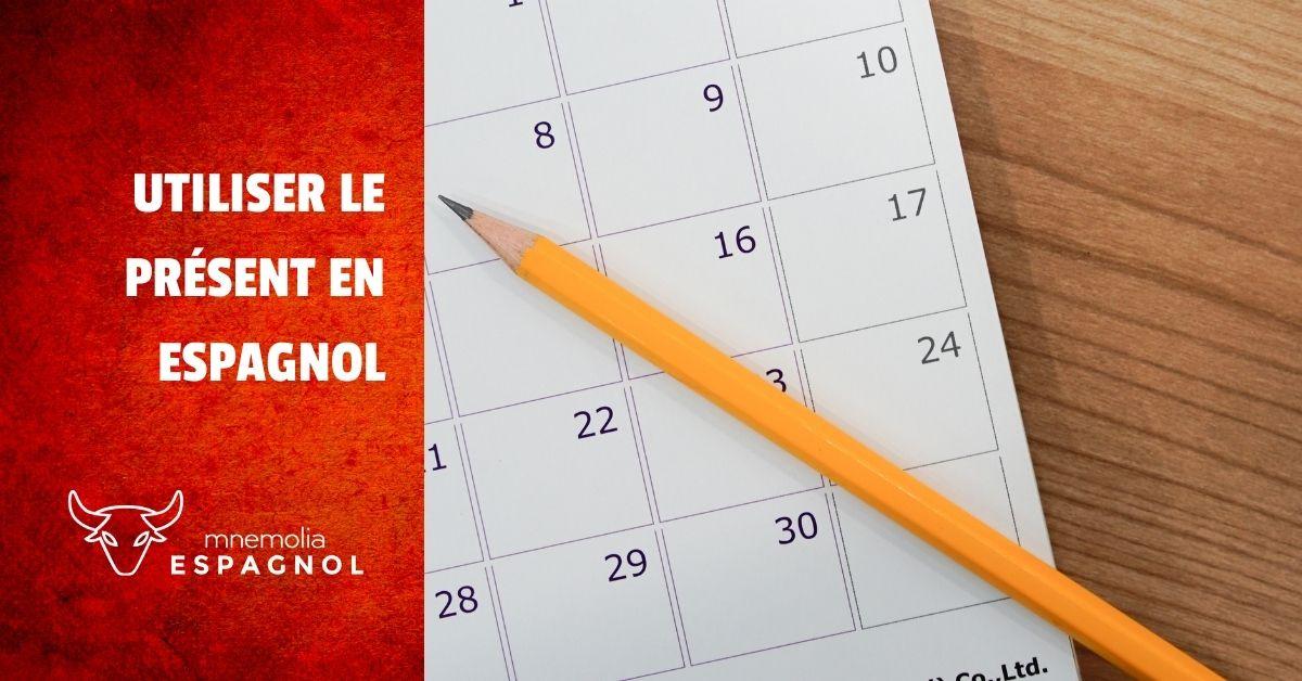 Comment Utiliser Le Present En Espagnol Mnemolia Espagnol